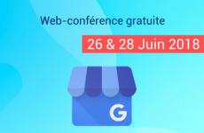 Web-Conférence gratuite de Artur'In – 26 & 28 Juin 2018 : Attirez et fidélisez vos clients grâce à Google My Business