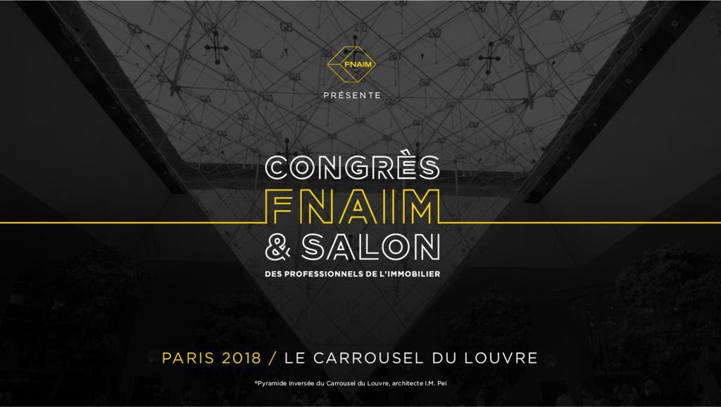 Le 72ème Congrès de la FNAIM se tiendra le 26 et 27 novembre au Carrousel du Louvre