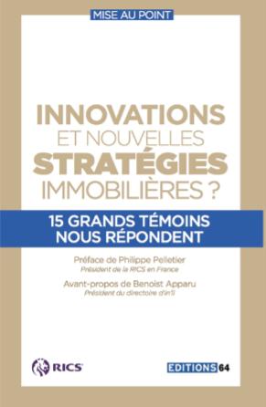 La RICS annonce la sortie du livre « Innovations et nouvelles stratégies immobilières ? »