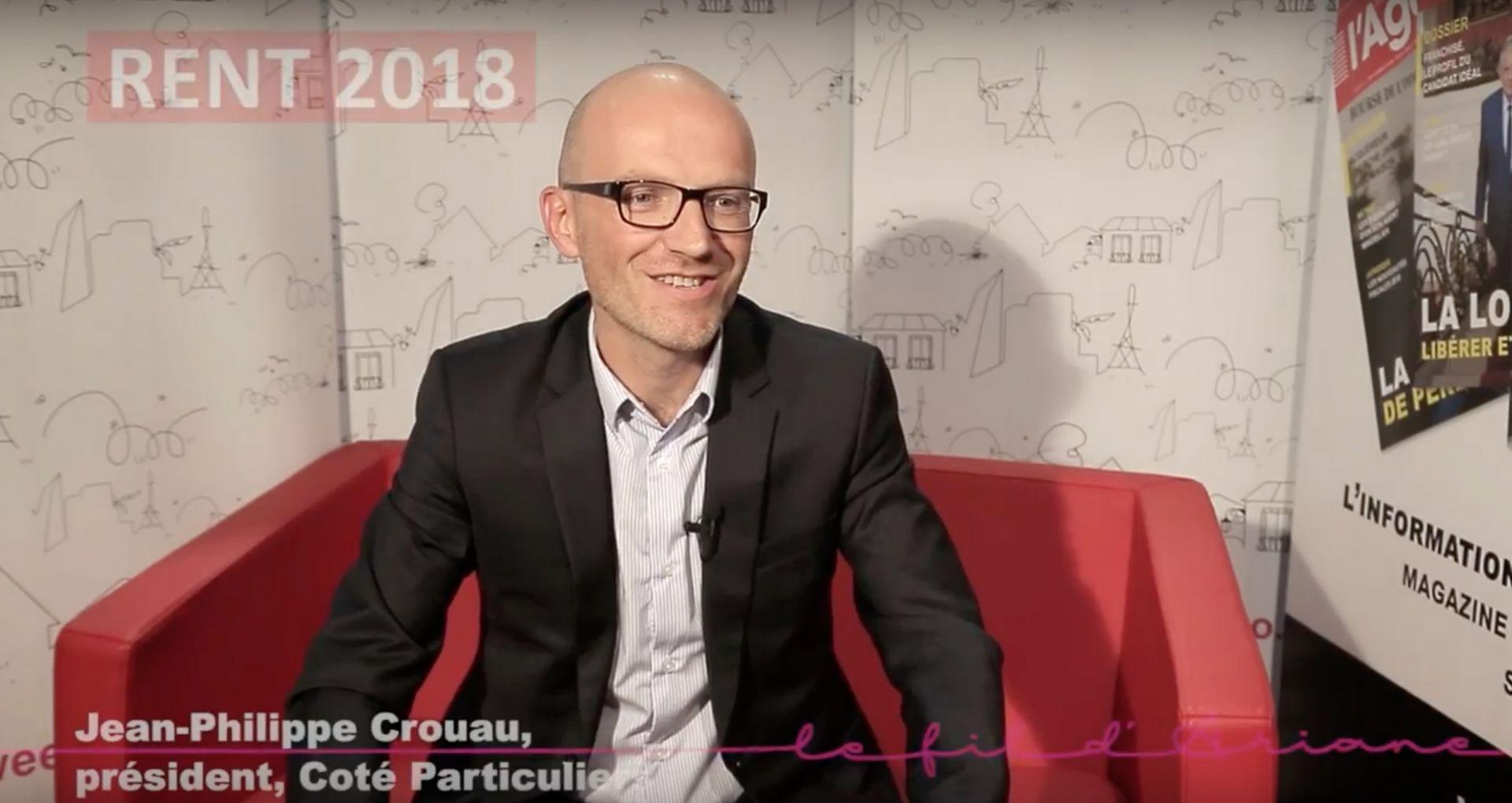 RENT 2018 : Jean-Philippe Crouau, président de Côté Particuliers présente sa vision du digital