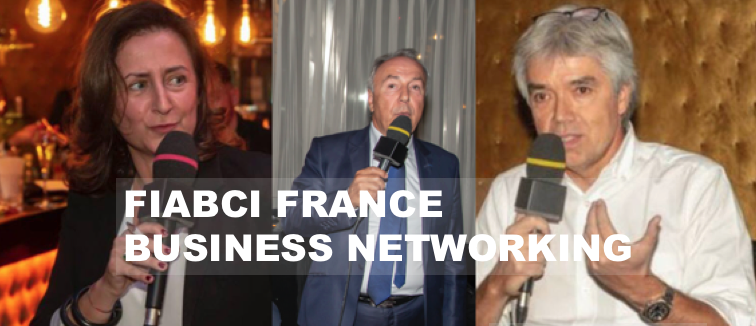 FIABCI France Business Networking  « Je rêve de partenariats de commercialisation avec des agents immobiliers », Dominique Ménigault