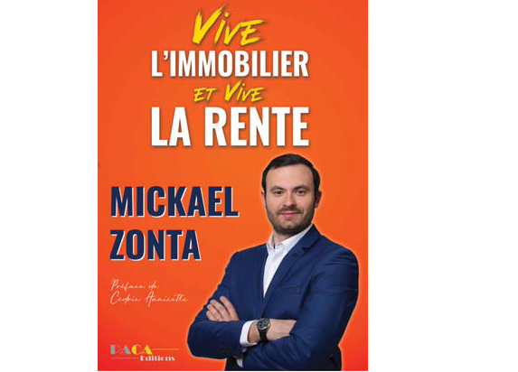«Les clés pour construire un empire immobilier», Mickael Zonta