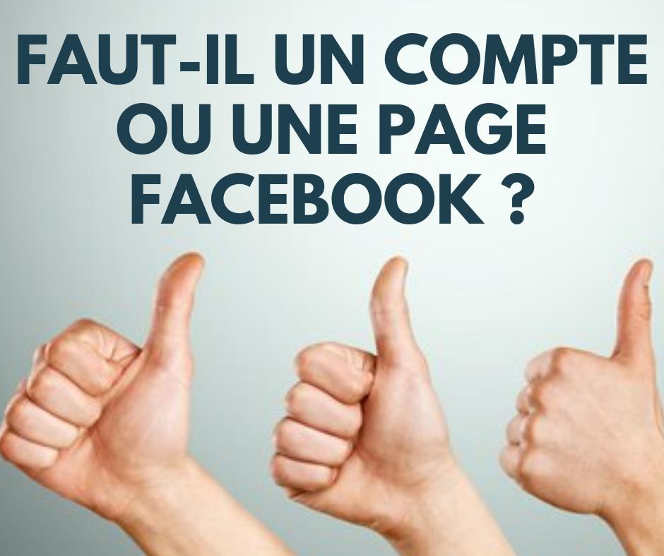 «Faut-il un compte ou une page Facebook?», Karine Mahieux Social Media Manager – Coach en stratégies numériques