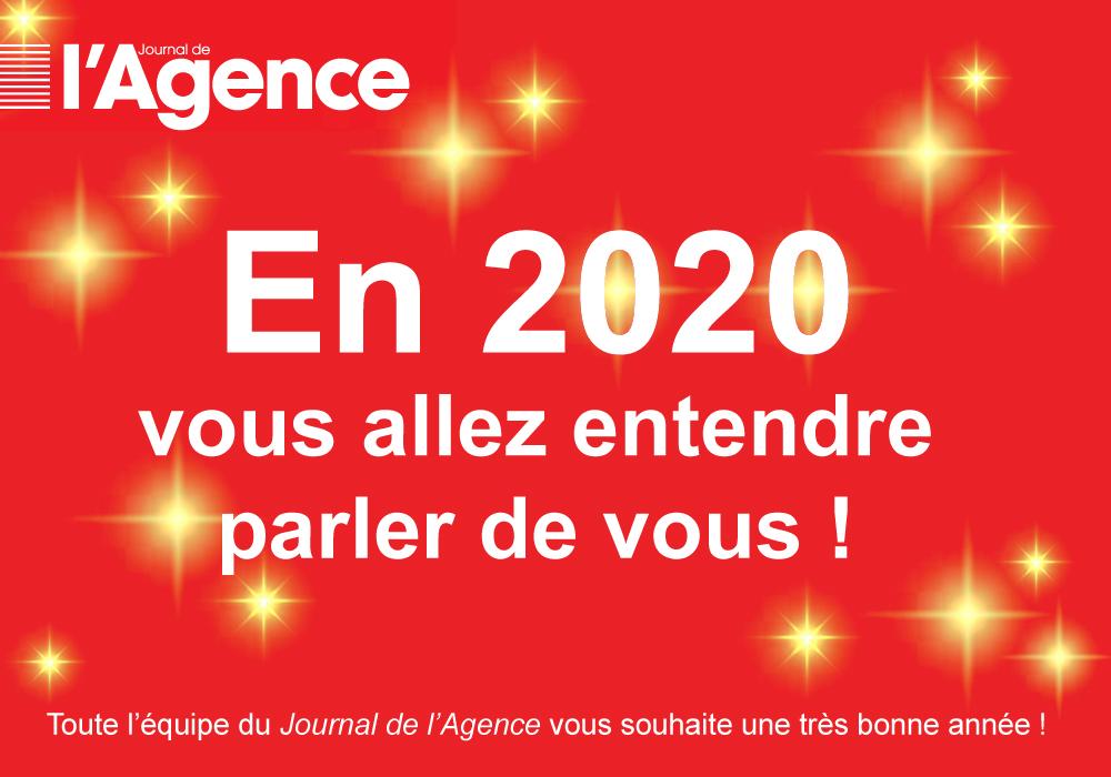 Le Journal de l'Agence vous souhaite une excellente année 2020