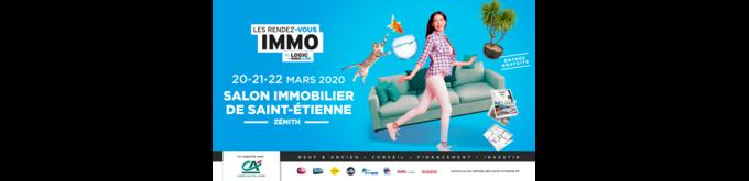21e Salon de l'Immobilier de Saint-Etienne, les 20, 21 et 22 mars 2020 au Zénith