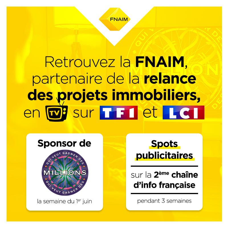 La FNAIM lance une campagne de communication TV pour soutenir la reprise des projets immobiliers