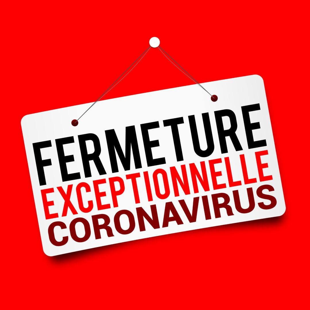 photo : coronavirus fermeture exceptionnelle