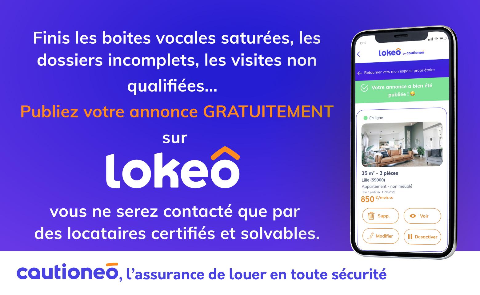 Diffusez gratuitement vos annonces de location auprès de locataires certifiés et solvables sur Lokeo by Cautioneo
