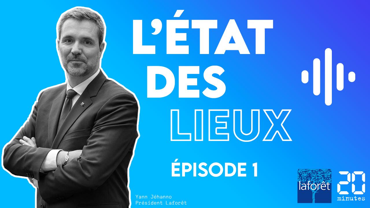 Laforêt lance son podcast « L'état des lieux » avec 20 Minutes